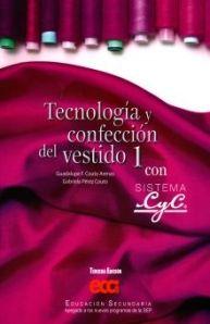 TECNOLOGIA Y CONFECCION DEL VESTIDO 1. SECUNDARIA / 3 ED.