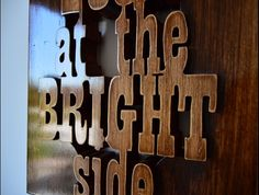 look at the bright side baubau wooden