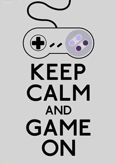 Keep Calm Super Nintendo Super Nintendo, Keep Calm Posters, Keep Calm Quotes, Geek Out, Nerd Geek, Bioshock, Gamer T-shirt, Girl Gamer, Game Quotes