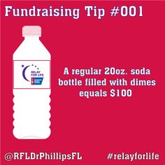 Fundraiser Friday tips! A bottle filled with dimes is $100! #relayforlife