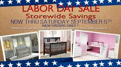 Labor Day Sale with Store wide savings! Stop by & Check it out!   Rooms To Grow Children's Furniture Store- Warwick, RI