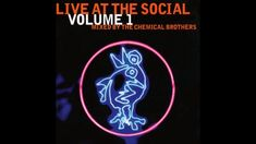 The Chemical Brothers - Live At The Social Volume 1 (Full Album) Tim Love, Beggars Banquet, The Chemical Brothers, Quincy Jones, Rock Artists, Music Publishing, Music Songs, Techno, Album