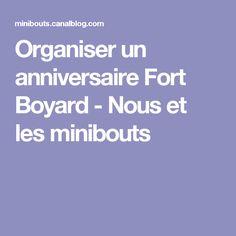 Organiser un anniversaire Fort Boyard - Nous et les minibouts