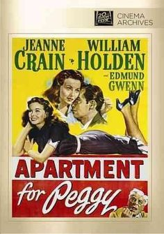Apartment For Peggy: Jeanne Crain, William Holden, Edmund Gwenn, George Seaton, William Perlberg: Movies & TV Old Movie Posters, Classic Movie Posters, Classic Movies, Cinema Posters, Old Movies, Vintage Movies, Movie Photo, Movie Tv, Movie Theater