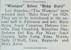 Wampas Baby Stars of 1926 - Film Daily (Dec 10, 1925): Mary Astor, Mary Brian, Joyce Compton, Dolores Costello, Joan Crawford, Marceline Day, Dolores del Río, Janet Gaynor, Sally Long, Edna Marion, Sally O'Neil, Vera Reynolds, Fay Wray
