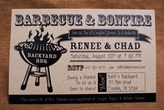 i love the invite- this is what i would like to do a BBQ and a bonfire although i will provide the beer and seating :)