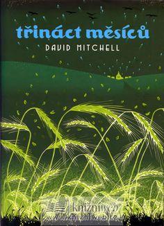 Třináct měsíců | David Mitchell