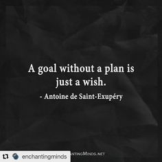 A goal without a plan is just a wish #quotes #inspiration  #Repost @enchantingminds with @repostapp  #inspirationalquotes #quotes #positivethinking #inspiration #motivation #quoteoftheday #instaquotes #sayings #words #quotation #motivationalquotes #inspirationalquotes #lifequotes #qotd #quotestagram  #positivity #life #love #qotd #funnyquotes #EnchantingMinds #BestQuotes #positivethoughts #intelligence #tbt #instagood