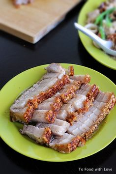 To Food with Love: Snap, Crackle and Pork! (Siu Yuk / Crispy Roast Pork Belly)