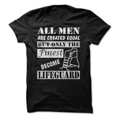 FINEST MEN BECOME LIFEGUARD T Shirts, Hoodie. Shopping Online Now ==► https://www.sunfrog.com/LifeStyle/FINEST-MEN-BECOME-LIFEGUARD.html?41382