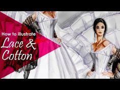 LACE and COTTON / LINEN Tutorial: How to illustrate fabrics in fashion s...