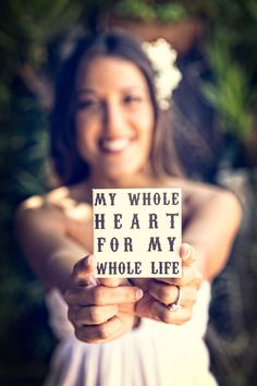 """""""My whole heart, for my whole life."""" #love #quote"""