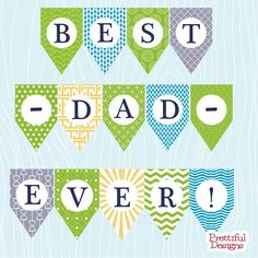 Fathers Day Banner Printable Best Dad Ever