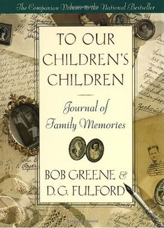 To Our Children's Children Journal
