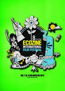 Cartel Festival Ecozine año 2015 8ª edicion. Festival Internacional de Cine y Medio Ambiente Ciudad de Zaragoza.Titulo: Ilustraecológico Autor: David Vicente Beato