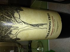 Really good!!!!!   Thanks Dave Matthews!  Dreaming Tree, Cabernet Sauvignon, 2009