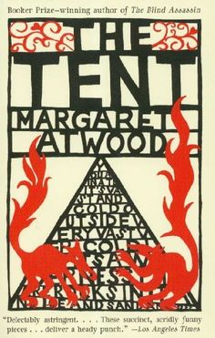 The Tent | Margaret Atwood