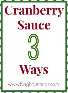 3 different cranberry sauce recipes