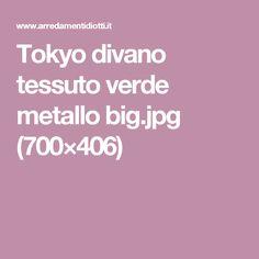Tokyo divano tessuto verde metallo big.jpg (700×406)
