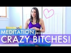 Longer-Meditation for CRAZY BITCHES - How To Meditate for Beginners - You Have 4 Minutes - BEXLIFE - YouTube