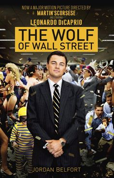 The Wolf of Wall Street - Jordan Belfort - Book - BookPedia. The Wolf of Wall…