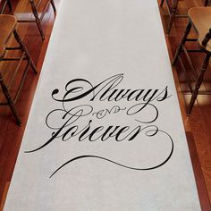 Imagine a fairy tale wedding with this Always and Forever wedding aisle runner. White with black lettering, sure to be a dream come true.