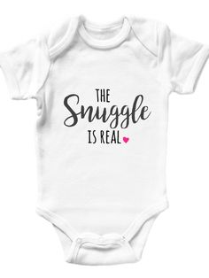 """""""The Snuggle is Real"""" baby onesie.  The perfect and unique pregnancy announcement and birth announcement idea! www.meenieME.com"""
