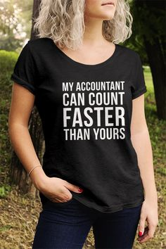 461c296d8a 21 Best Funny Accounting Shirts & Gifts images | Accounting ...