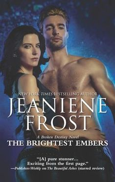 The Brightest Embers: A Paranormal Romance Novel (A Broken Destiny Novel) by Jeaniene Frost. The Brightest Embers A Paranormal Romance Novel A Broken Destiny Novel. Free Books, Good Books, Jeaniene Frost, Paranormal Romance Books, Fiction Books, Books Online, Bestselling Author, The Book, Novels