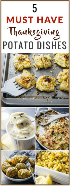 Thanksgiving potato recipes for side dishes! Crispy smashed potatoes, garlic and basil mashed potatoes, scalloped potatoes au gratin with bacon, hasselback potatoes, and roasted potatoes!