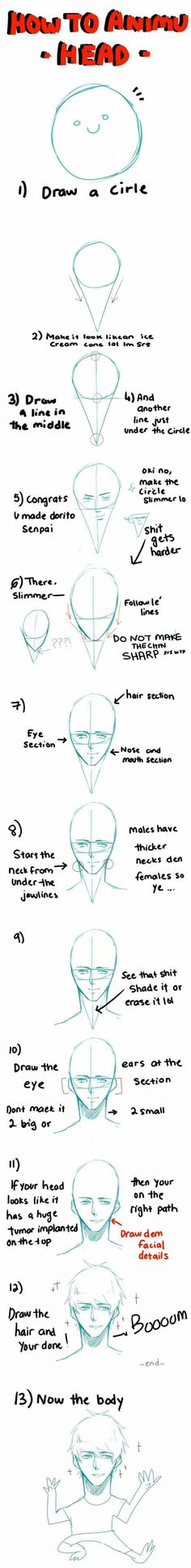 How to draw anime - 9GAG Pardon the language I am posting because of the instructions on how to draw faces