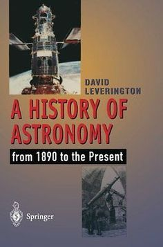 A #history of #astronomy: from 1890 to the present, #leverington, david paperback,  View more on the LINK: 	http://www.zeppy.io/product/gb/2/391609758385/