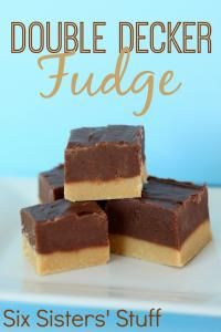Six Sisters Double Decker Chocolate Peanut Butter Fudge is so easy to make and is the perfect blend of peanut butter and chocolate!