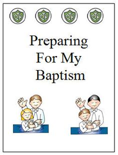 Preparing For My Baptism
