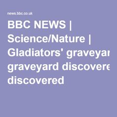 BBC NEWS | Science/Nature | Gladiators' graveyard discovered