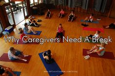 Why Caregivers Need a Break   This is a great piece and something to think about if you're feeling burned out.  Take the our  Caregiver Assessment and see if you would benefit from some help: http://www.norwoodseniorsnetwork.org/checklist