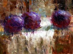 """Experimenting With Plums"" - Original Fine Art for Sale - � Julie Ford Oliver"