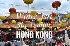 Sik Sik Yuen Wong Tai Sin Temple, Hong Kong - Tales of Travelling Sisters