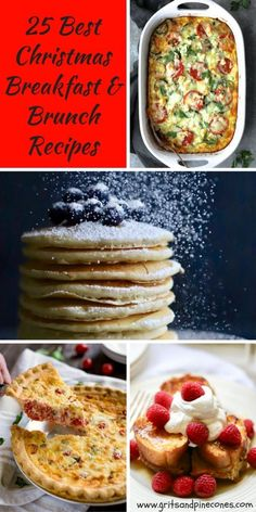 This collection of 25 Best Christmas Breakfast/Brunch Recipes includes delicious, hearty, make-ahead casseroles, decadent sweet rolls and everything in between.#christmasrecipes, #christmasbreakfastrecipes, #christmasbrunchrecipes, #breakfastrecipes, #brunchrecipes via @gritspinecones