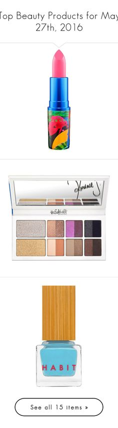 """""""Top Beauty Products for May 27th, 2016"""" by polyvore ❤ liked on Polyvore featuring beauty products, makeup, lip makeup, lipstick, dddevilish, mac cosmetics lipstick, mac cosmetics, eye makeup, eyeshadow and palette eyeshadow"""