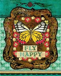 FLY HAPPY by melody ross