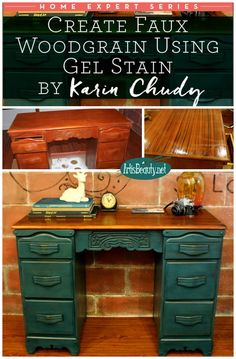 ART IS BEAUTY: Create Faux Grain using Gel Stain ~ Desk Makeover ~Home Expert Series.