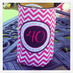Custom Birthday Koozie - 40 - cheers to never growing up
