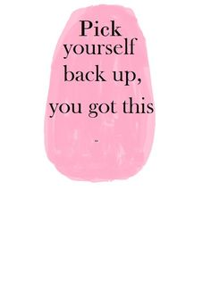 Pick yourself back up! You got this! #infertility #fertility #IVF #infertilityjourney #ttcafterloss #miscarriage #infertilitysucks #infertile #IF1in8 #infertilitysupport #infertilitywarriors #unexplainedinfertility #infertilitysisters