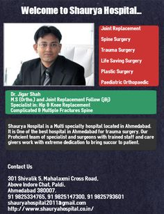Shaurya Hospital is committed to excellence in health care through sustainable resources. It aims at providing the best health care service at most economical cost possible thus broadening the base of health facility to the people of India. We wish to introduce quality in health service and encourage pursuit of continuous quality improvement. It believes in the synergy of health, human resources and innovation.