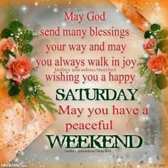 Good Morning sister,have a happy Saturday, God bless,xxx take care and keep safe.Enjoy the weekend. Saturday Morning Quotes, Happy Weekend Quotes, Saturday Images, Good Saturday, Good Morning Quotes, Morning Images, Morning Sayings, Saturday Greetings, Evening Greetings