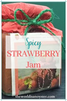 How To Make Spicy Strawberry Jam Without Pectin ⋆ The World Is an Oyster Holiday Treats, Holiday Recipes, Low Sodium Recipes, Recipe Creator, In Season Produce, Tree Nuts, Strawberry Jam, Jam Recipes, Healthy Options