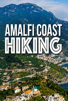 When visiting the Italian region of Campania, Amalfi Coast hiking is high on the list of things to do. Here are some tips on hiking from Ravello to Minori.