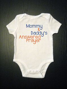 Mommy and Daddys Answered Prayer  Baby Onesie by TinyVesselApparel, $14.00