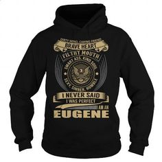 EUGENE Last Name, Surname T-Shirt - #sweaters #unique t shirts. I WANT THIS => https://www.sunfrog.com/Names/EUGENE-Last-Name-Surname-T-Shirt-Black-Hoodie.html?60505